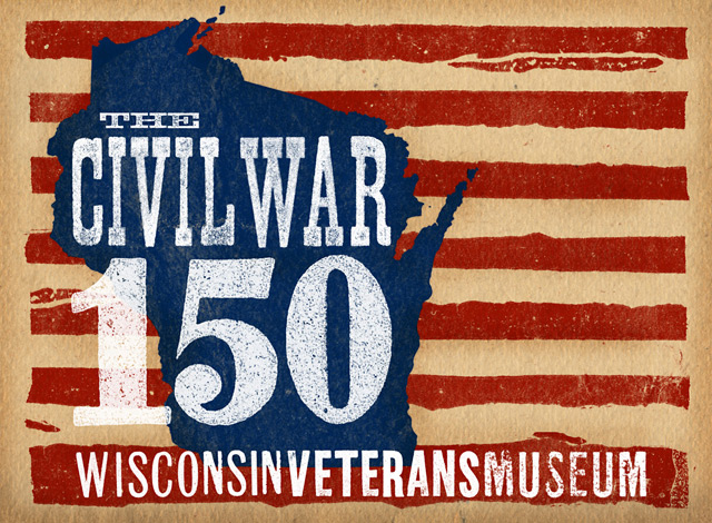 amc_wisconsin_veterans_museum_civil_war_150